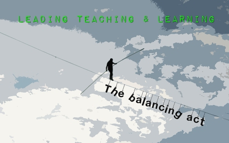 Leading Teaching & Learning; walking the tightrope of accountability, threat & trust